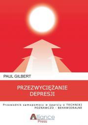 Przezwyciężanie Depresji, Paul Gillbert